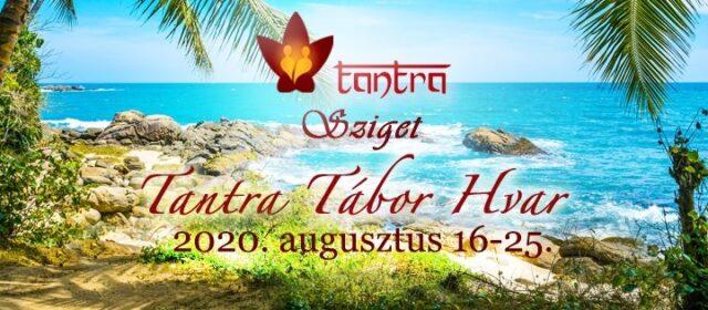 Tantra tábor, Hvar sziget – 2020. augusztus 16-25.